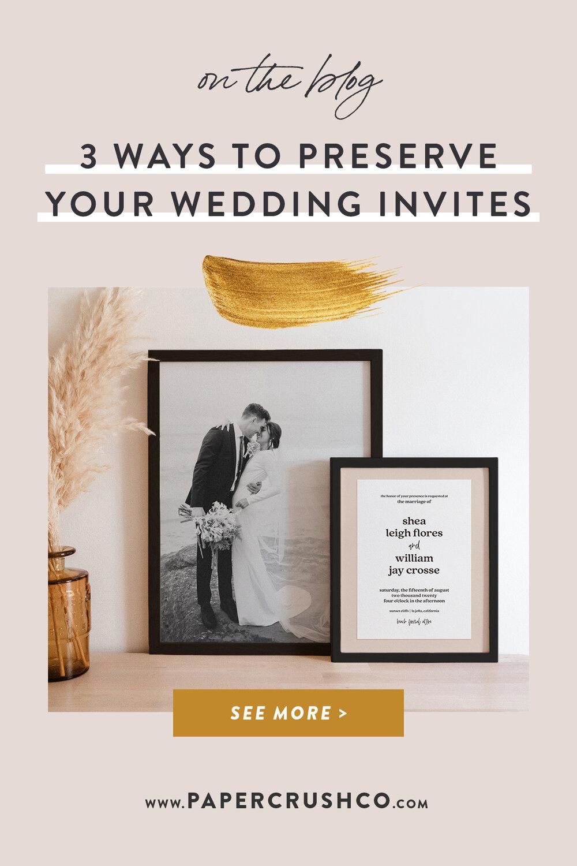 3 Ways to Preserve Your Wedding Invitations - Framing Your Wedding Stationery | PaperCrush Luxury Wedding Stationery