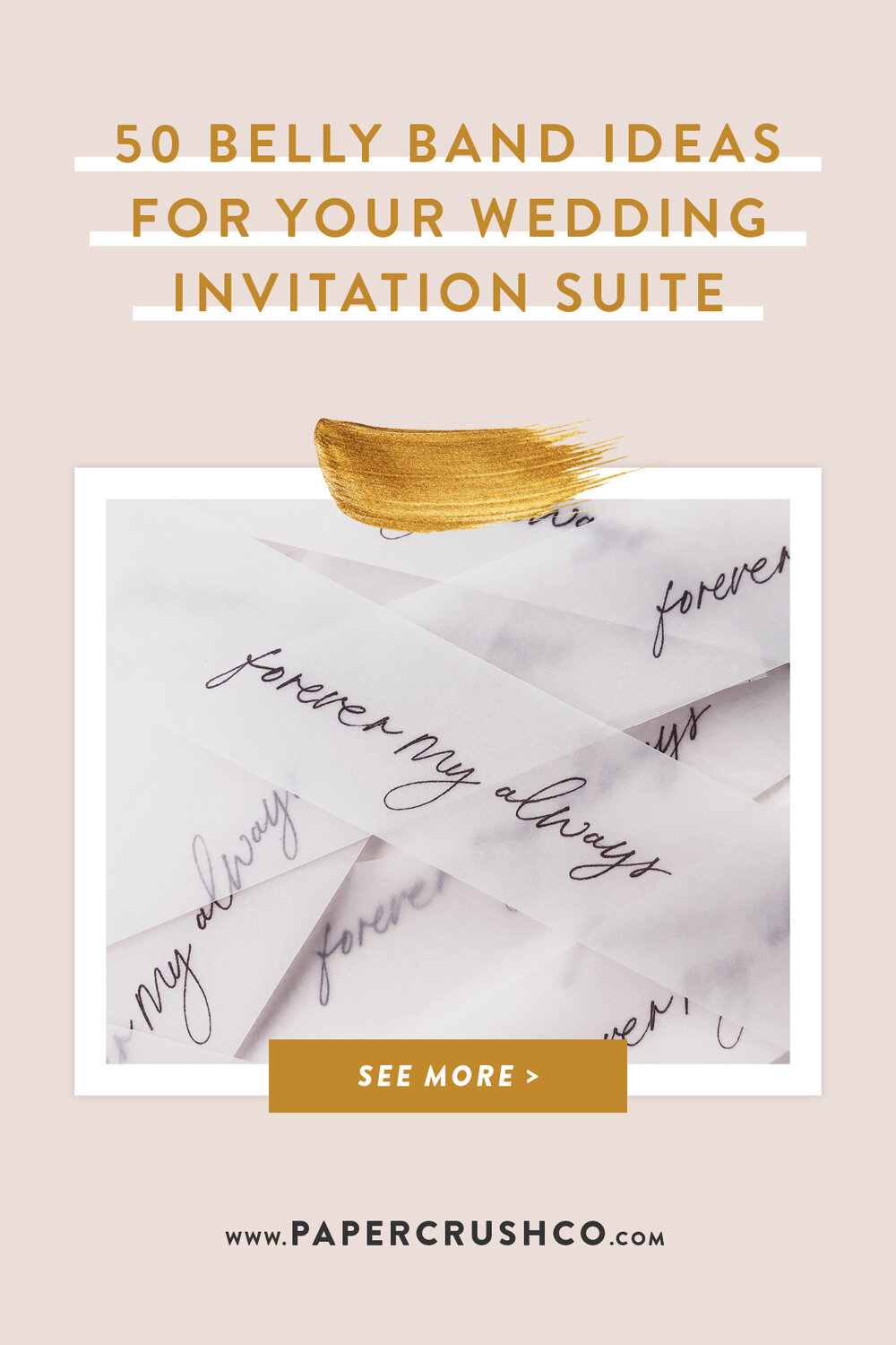 50 Belly Band Ideas for your Wedding Invitations with PaperCrush